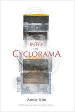 Into the Cyclorama by Annie Kim