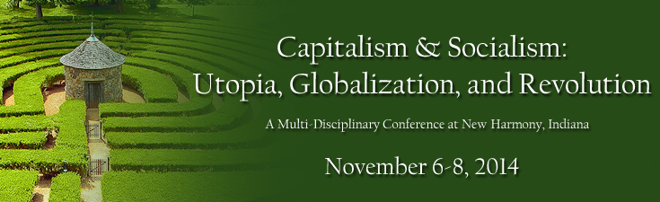 CAPITALISM & SOCIALISM: UTOPIA, GLOBALIZATION and REVOLUTION
