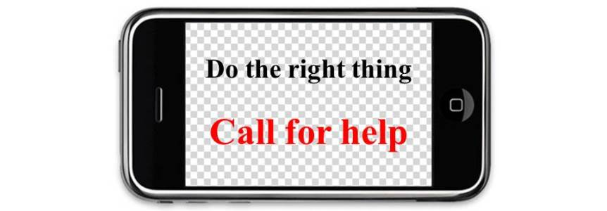 Do the right thing: call for help