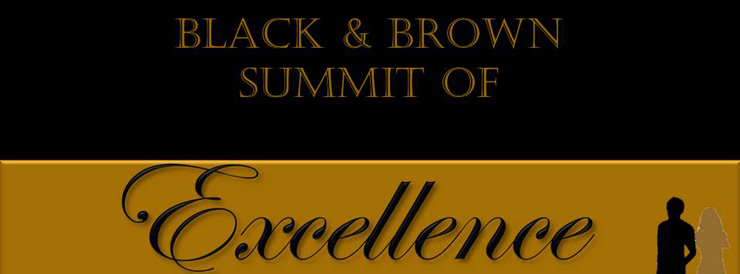 Black and brown summit of excellence