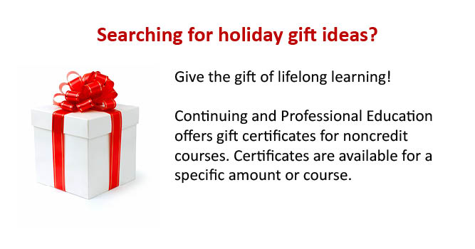 Continuing and Professional Education offers gift certificates