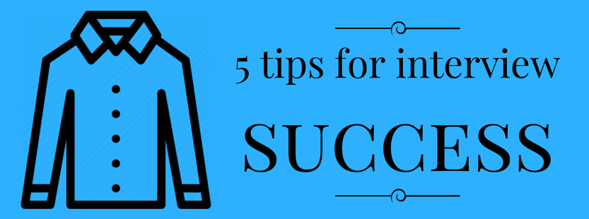 5 tips for interview success