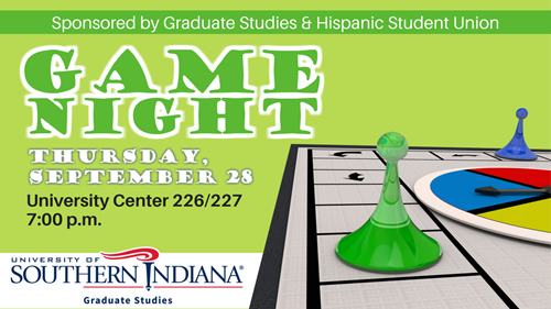 Graduate Studies and Hispanic Student Union Game Night on Thursday, September 28, at 7 p.m.
