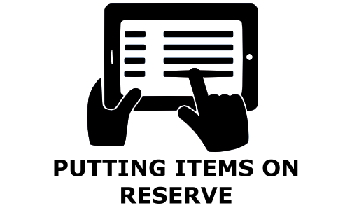 Putting Items on Reserve