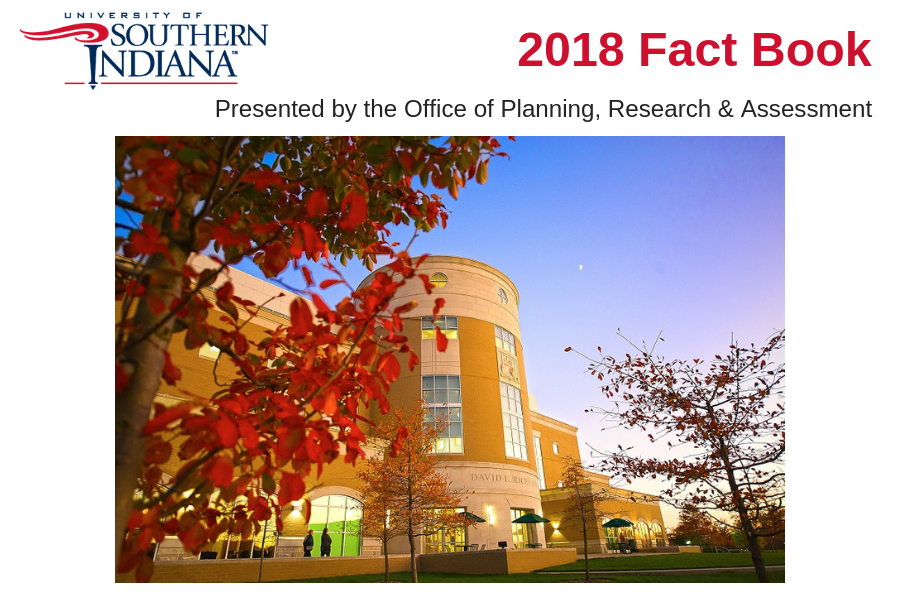 University of Southern Indiana 2018 Fact Book