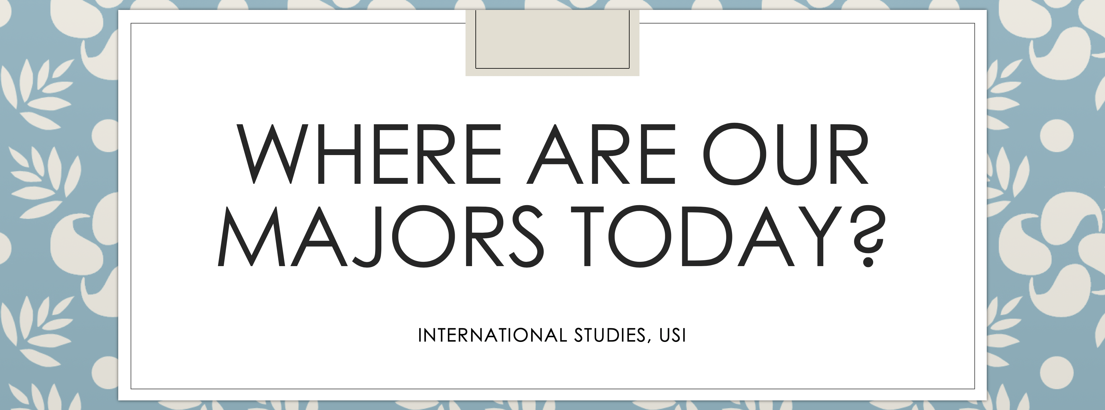 Where are USI Majors today?