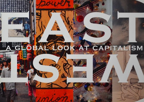 east west a global look at capitalism