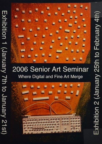 2006 Senior ArtSeminar Where Digital and Fine Art Merge