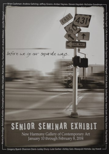 before we go our separate ways... SENIOR SEMINAR EXHIBIT