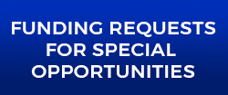 Funding request for special opportunities